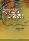 Athletic Trainers Guide to Psychosocial Intervention and Referral