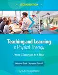 Teaching and Learning in Physical Therapy Second Edition