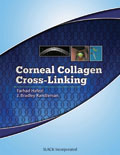 Corneal Collagen Cross-Linking
