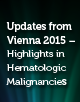 Updates from Vienna 2015 – Highlights in Hematologic Malignancies