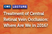 Treatment of Central Retinal Vein Occlusion: Where Are We in 2016?