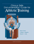 Clinical Skills Documentation Guide for Athletic Training, Second Edition