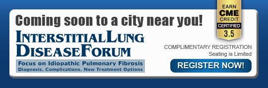 Home - Interstitial Lung Disease Forum: Focus on Idiopathic