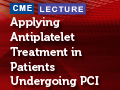 PCI in ACS: Deciding Among Clopidogrel, Prasugrel, or Ticagrelor
