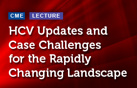 HCV Updates and Case Challenges for the Rapidly Changing Landscape