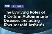 The Evolving Roles of B Cells in Autoimmune Diseases Including Rheumatoid Arthritis