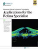 Advanced Optical Coherence Tomography Applications for the Retina Specialist Activity
