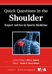 Quick Questions in the Shoulder: Expert Advice in Sports Medicine