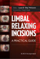 Limbal Relaxing Incisions: A Practical Guide